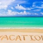 Word Vacation on beach — Stock Photo #5223733