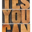 Yes you can motivation phrase — Stock Photo #23514391